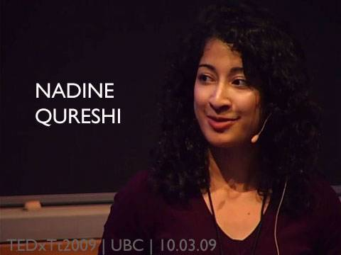 TEDxTerryTalks - Nadine Qureshi - 10/03/09
