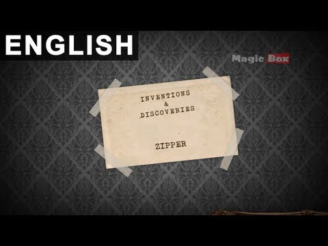 058 Zipper - Early Learning Series - Inventions Discoveries For kids - inventor of  Zipper