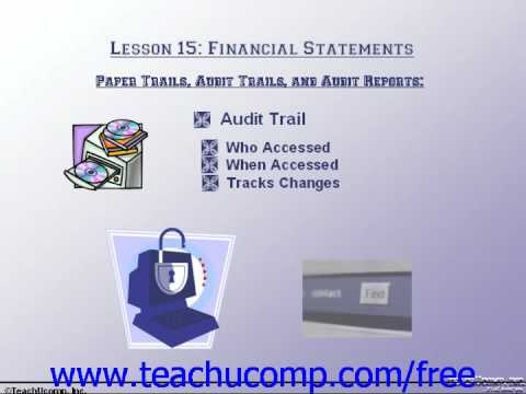 Accounting Tutorial Paper Trails, Audit Trails, and Audit Reports Training Lesson 15.5