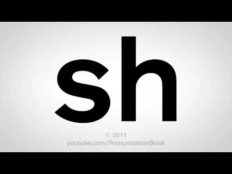 How To Pronounce Sh