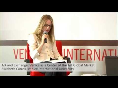 Art and Exchange: Venice as a Center of the Art Global Market, Elizabeth Carroll