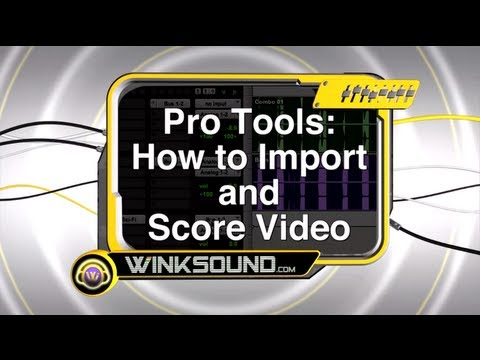 Pro Tools: How To Import and Score Video