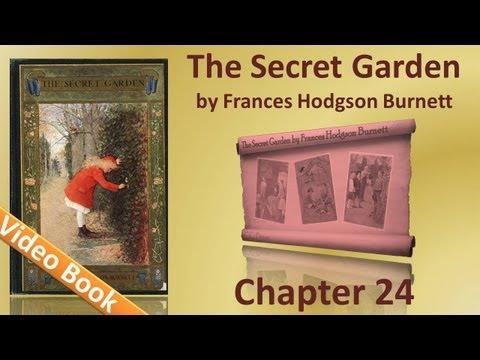 Chapter 24 - The Secret Garden by Frances Hodgson Burnett
