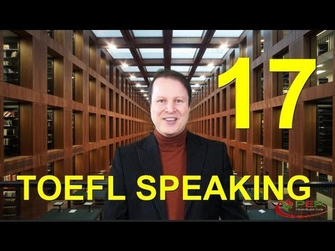 Learn English with Steve Ford - TOEFL 17 - Speaking