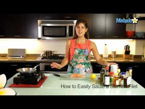 How to Easily Sauté a Salmon Filet