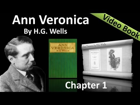 Chapter 01 - Ann Veronica by H. G. Wells