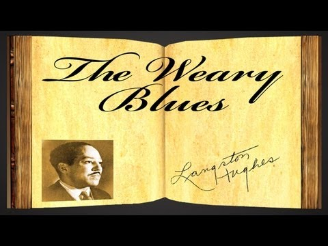 The Weary Blues by Langston Hughes - Poetry Reading