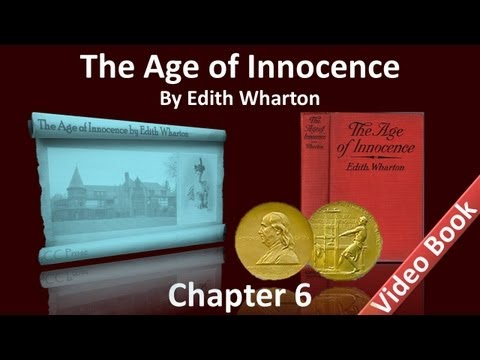 Chapter 06 - The Age of Innocence by Edith Wharton