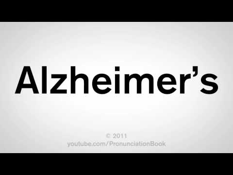 How To Pronounce Alzheimer's