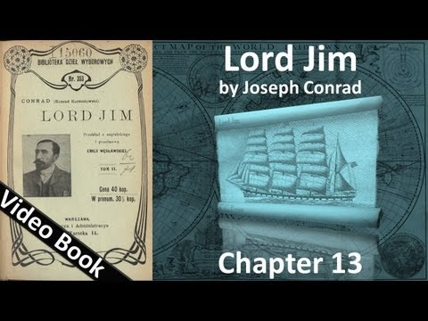 Chapter 13 - Lord Jim by Joseph Conrad
