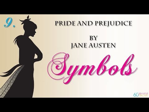 Pride and Prejudice by Jane Austen -- SYMBOLS -- from 60second Recap®