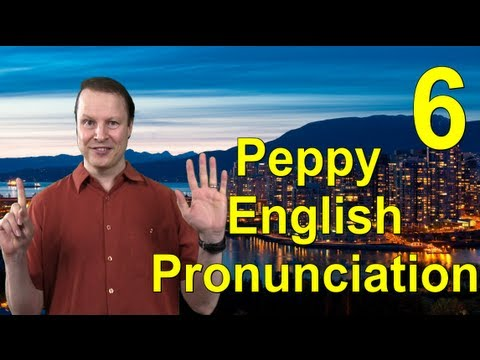 Learn English with Steve Ford - Peppy English Pronunciation 6
