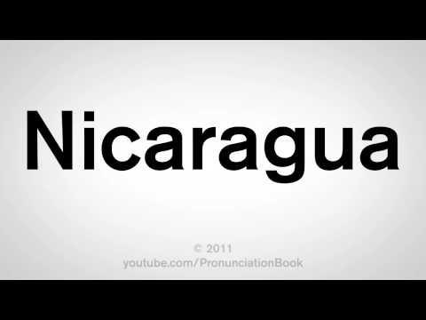 How To Pronounce Nicaragua