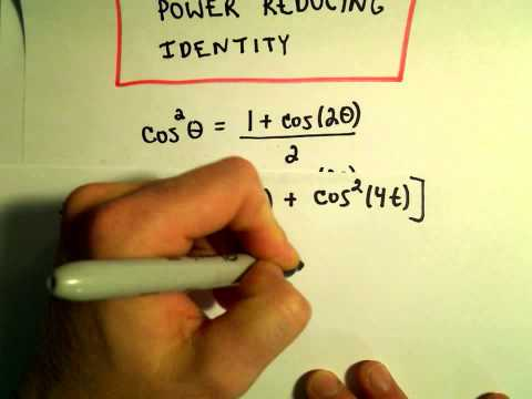 Power Reducing Formulas for Sine and Cosine, Example 1