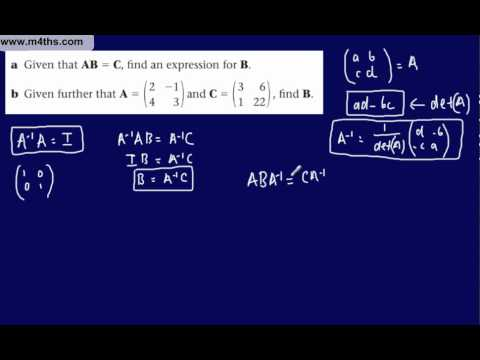 (18) FP1 Matrices (Edexcel Further Pure Mathematics) Matrix - Inverse & determinants (2x2) Part 2