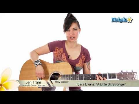 "How to Play ""A Little Bit Stronger"" by Sara Evans on Guitar"