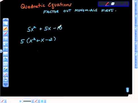 Quadratic Equations Factoring Out Monomials First