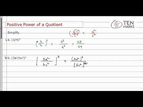 Positive Power of a Quotient Property
