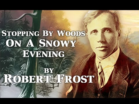 Pearls Of Wisdom - Stopping By Woods On A Snowy Evening by Robert Frost - Poetry Reading
