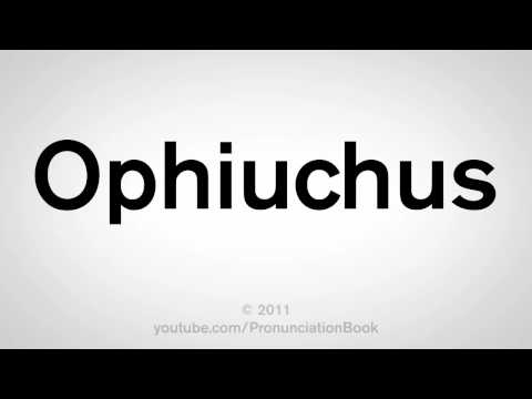 How To Pronounce Ophiuchus