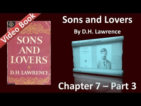 Chapter 07-3 - Sons and Lovers by D. H. Lawrence