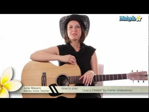 "How to Play ""Just a Dream"" by Carrie Underwood on Guitar"