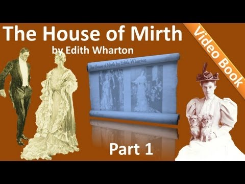 Part 1 - The House of Mirth Audiobook by Edith Wharton (Book 1 - Chs 01-05)