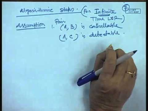 Mod-01 Lec-40 Lecture-40-Solution and Infinite - time LQR Problem and Stability Analysis