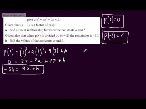 (8) Core 2 Algebra - Combining factor and remainder theorem (exam question)