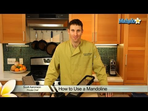 How to Use a Mandoline