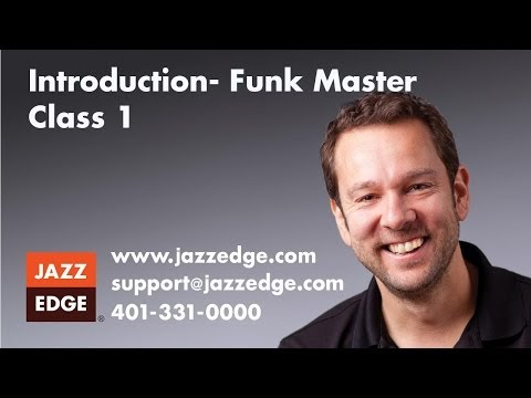 Introduction- Funk Master Class 1