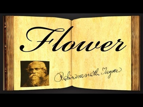 Pearls Of Wisdom - Flower by Rabindranath Tagore - Poetry Reading