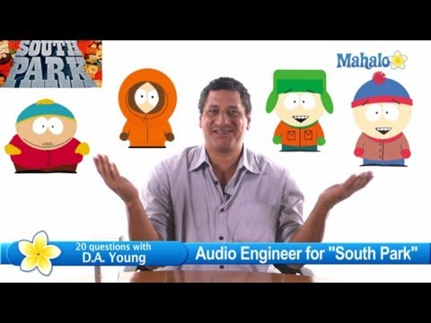 """South Park"" Sound Editor D.A. Young 20 Questions"