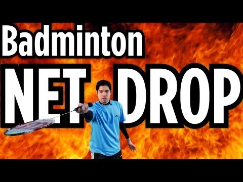Net Drop | How to Play Badminton