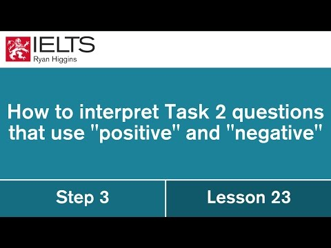 IELTS questions that use the words 'positive' and 'negative'