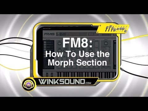 Native Instruments FM8: How To Use the Morph Section | WinkSound