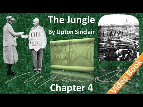 Chapter 04 - The Jungle by Upton Sinclair