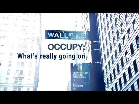 Occupy Wall Street: What's Really Going On