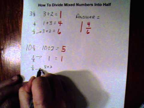Divide Mixed Numbers Into Half