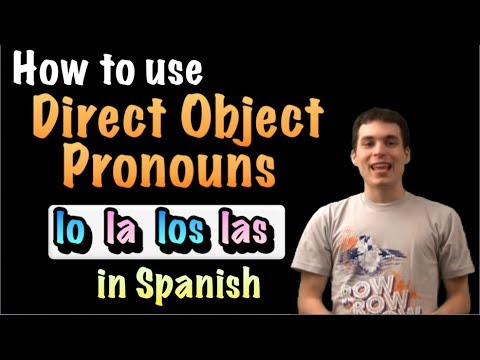 01040 Spanish Lesson - Direct objects (lo, la, los, las)