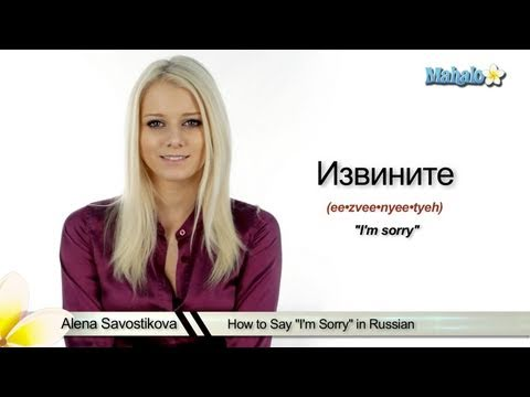 "How to Say ""I'm Sorry"" in Russian"