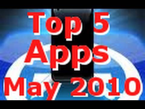 Top 5 Apps Of May 2010 for iPhone, iPod Touch & iPad