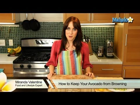 How to Keep Your Avocado From Browning