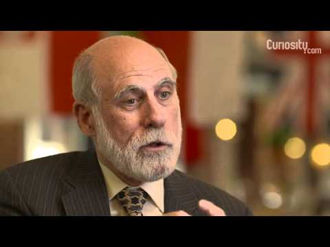 Vinton Cerf: What makes you curious?