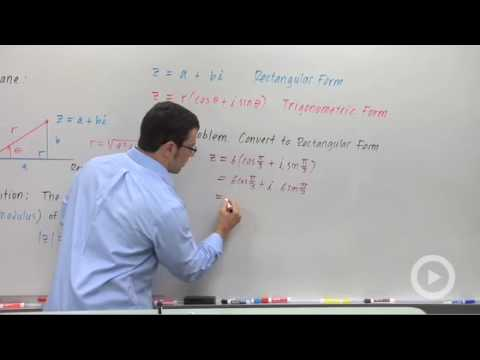 Precalculus - Converting Complex Numbers From Trigonometric Form to Rectangular