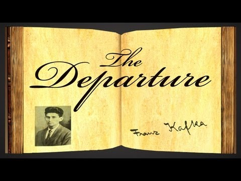 Pearls Of Wisdom - The Departure by Franz Kafka - Parable
