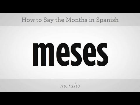 How to Say the Months in Spanish