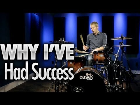 Why I've Had Success Playing Drums - Drum Lessons