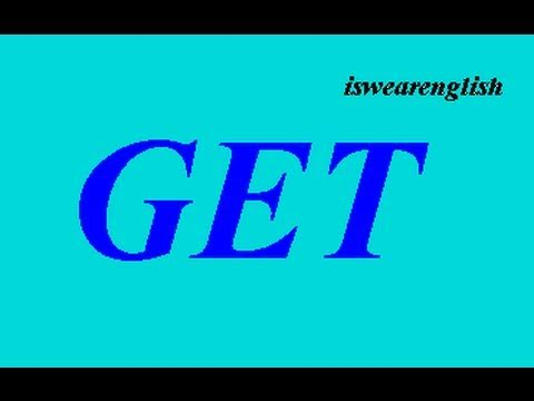Get has many meanings - ESL British English Pronunciation