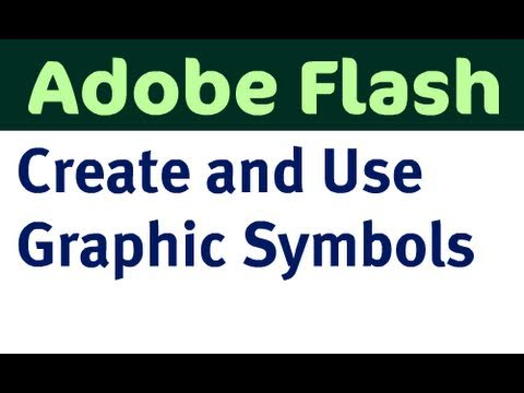 Create and Use Symbols in Flash